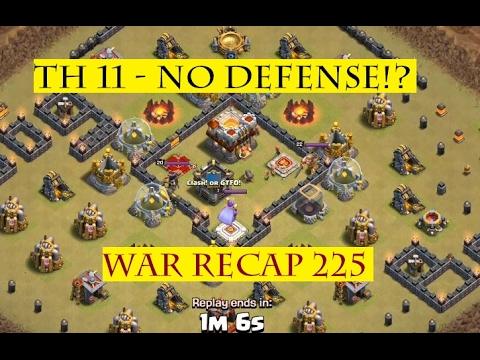 TH 11 No defense Engineered base | Clash of Clans War Recap 225 | Seriously!?