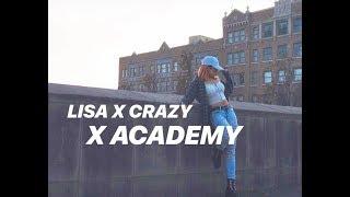 LISA X CRAZY ❤ X ACADEMY TEASER_ Dance Cover
