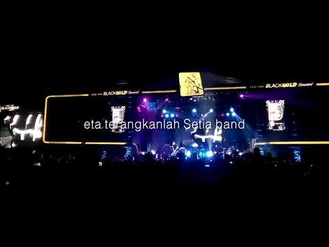 Setia band eta terangkan lah live in cirebon black gold apache 2017