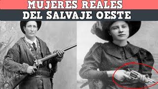 Las 8 mujeres mas peligrosas del salvaje oeste REALES