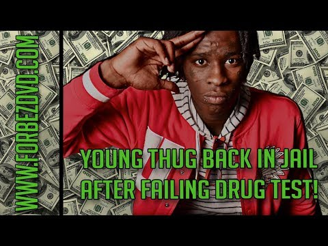 Young Thug Back In Jail After Failing His Drug Test Mp3