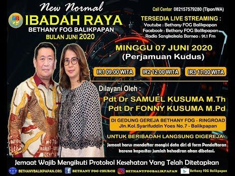 IBADAH RAYA 1 BETHANY FOG BALIKPAPAN 09.00 WITA Part 1