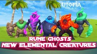 Rune Ghosts | New Elemental Creatures | Floating Island Monsters | Utopia:Origin