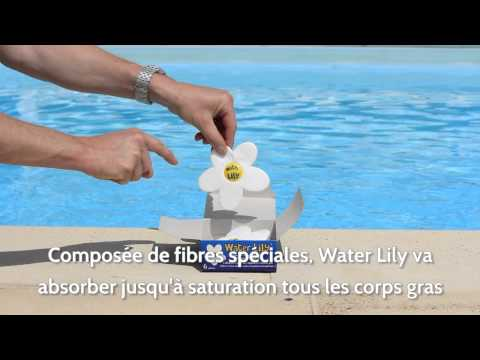 Water Lily - L'absorbant de corps gras !