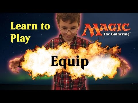 Learn Magic The Gathering Equip