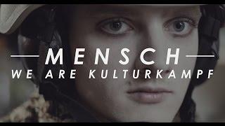 We Are Kulturkampf - Mensch