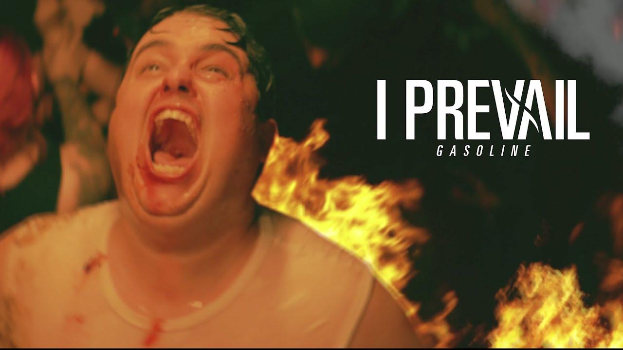 "I PREVAIL - ""GASOLINE"" video"