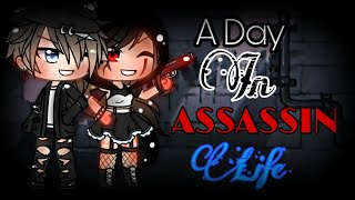 `A Day In Assassin Life || GLMM || Gacha Life mini movie
