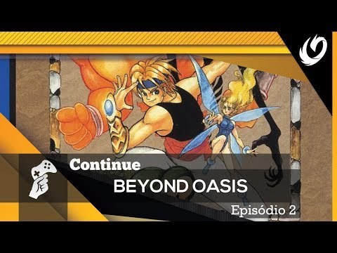 BEYOND OASIS - EPISODIO 2 | CONTINUE?