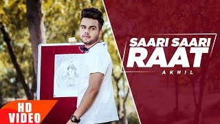 Saari Saari Raat (Full Video) | Akhil | Punjabi Love Song | Speed Records