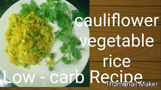 Cauliflower vegetable rice recipe _ ( without rice) dd