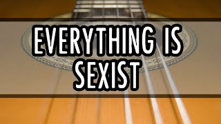 Everything is Sexist - Chris Ray Gun (Acoustic Rendition)