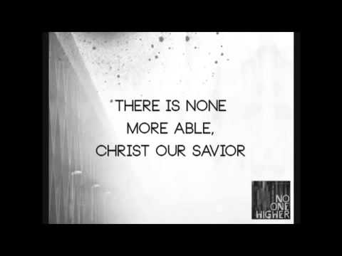 Indiana Bible College IBC   No One Higher   Lyrics HQ