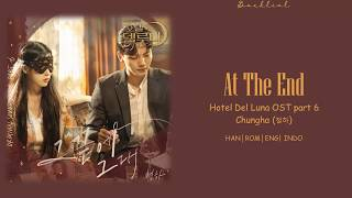 Gambar cover [Hotel Del Luna OST] CHUNGHA (청하) – 그 끝에 그대 (At The End) (HAN/ROM/ENG/INDO Lyrics/가사)