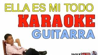 ELLA ES MI TODO /// KALETH MORALES /// KARAOKE