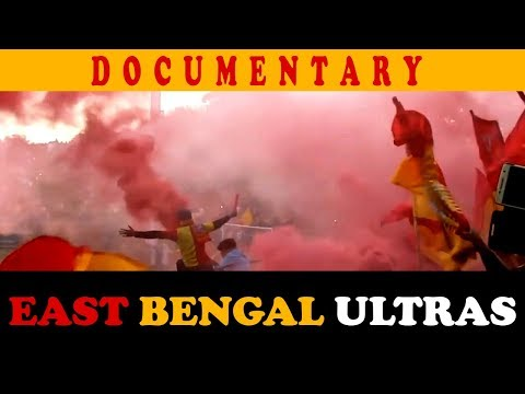 EAST BENGAL ULTRAS - A documentary about a growing movement in Kolkata, India