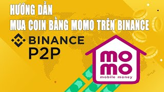 Hướng Dẫn Mua Bán USDT Bằng MOMO  Trên Sàn Binance 2021 - Giao Dịch P2P Binance   KTBI screenshot 5