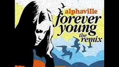 ALPHAVILLE - Forever Young (THE DANCE REMIX)