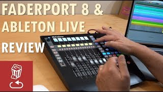 Do motorized faders make DAWs better? Ableton Live and Presonus FaderPort 8 Review