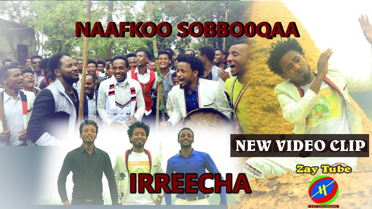 Ethiopian Music -  Irreecha (ኢሬቻ)New Oromo Music/by Naafkoo Sobbooqaa/2019( Official video)