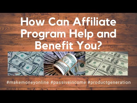 How Can Affiliate Program Help and Benefit You? (Make Money Online) thumbnail