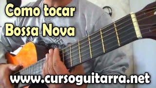 Como tocar Bossa Nova -