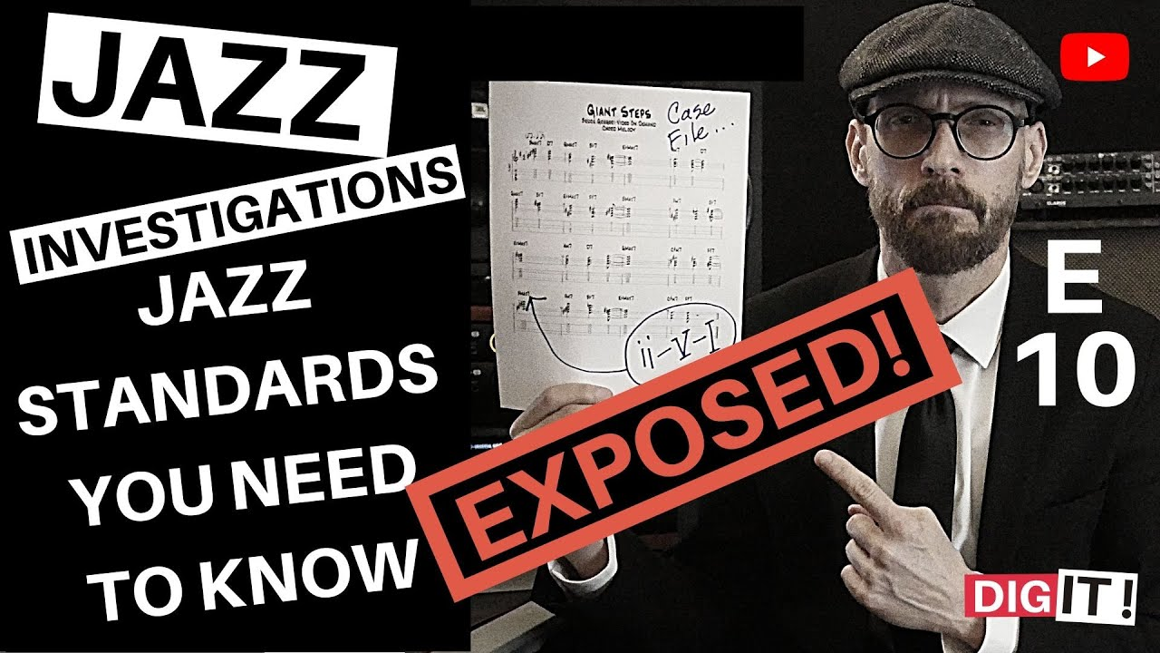 Jazz - Standards You Need To Know S1E10