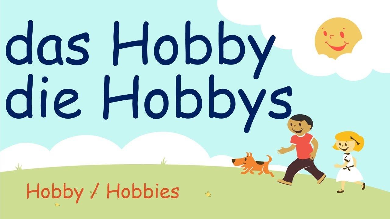 Hobbys oder hobbies