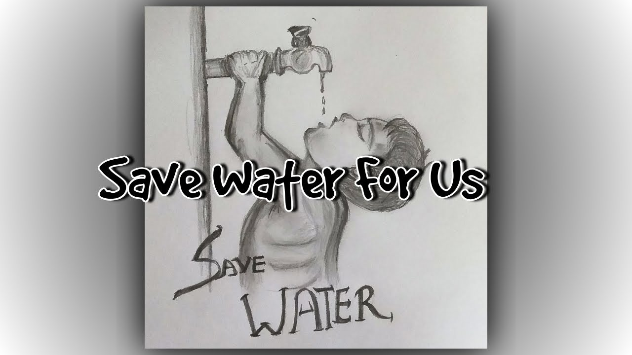 Save water for us easy sketch for beginner