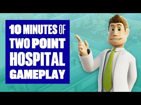 10 minutes of Two Point Hospital Gameplay - From the makers of Theme Hospital!