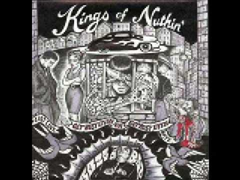 Kings Of Nuthin - Get Busy Livin or Get Busy Dyin