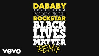 DaBaby - ROCKSTAR ft. Roddy Ricch (BLM Remix) ft. Roddy Ricch