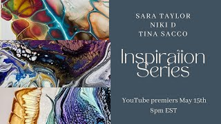 Inspiration Series | 3 Artİsts ~ 6 Paintings!