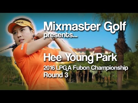 Hee Young Park - 2016 Fubon Championship, Rd 3 - MMG