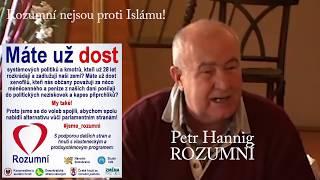 Mgr. Petr Hannig  / Kandidát na prezidenta ČR  / Nejsem proti Islámu