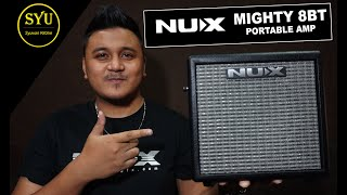 NUX Mighty 8BT Review by Syuwari Ritchie