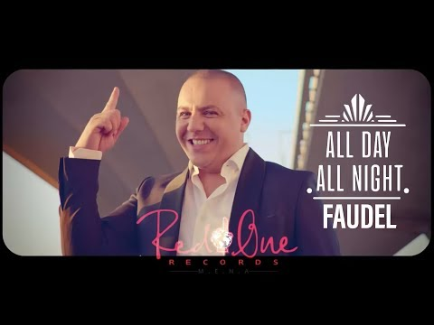 Faudel & RedOne  All Day All Night EXCLUSIVE Music   Arabic Version  2018
