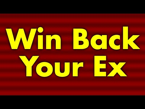 how to reconquer your ex