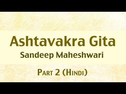 2 of 26 - Ashtavakra Gita by Sandeep Maheshwari I Hindi