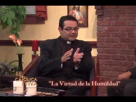La Virtud de la Humildad-Padre Lic. Mario A. Cruz Méndez 28min.