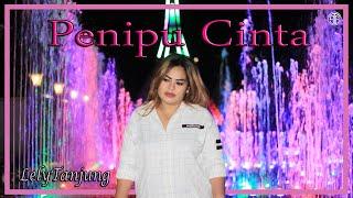 Penipu Cinta (Official Lirik Video) - Lely Tanjung