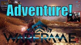 Timecast | [Warframe] #6 An Adventure!