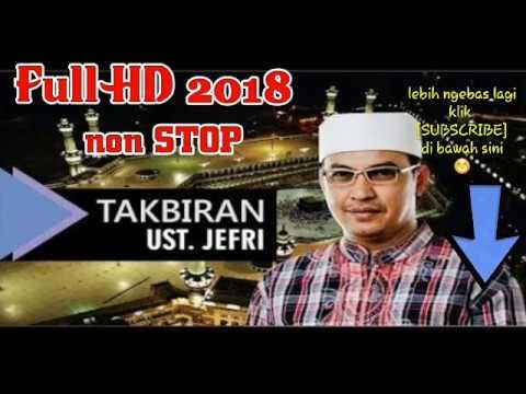 TAKBIRAN ustad Jefri Al-Buchori Full HD Non stop