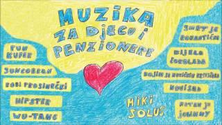MIKI SOLUS - Pun kufer (Muzika za djecu i penzionere, 2015)