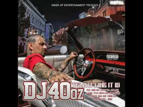 "DJ 40oz ft B-Dawg & Conspiracy ""Got Me Twisted"" [produced by Filthy Fill]"