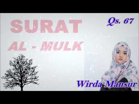 Download Lagu FHADILLAH SURAT AL-MULK  (Beautiful Recitation) by Wirda Mansur