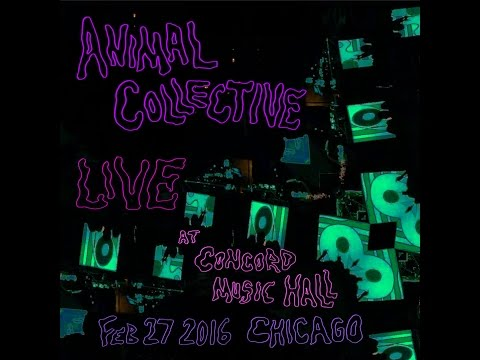 Animal Collective - Live at Concord Music Hall - Chicago, IL 2-27-2016