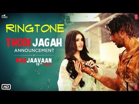 thodi-jagah-ringtone-|-arijit-singh-|-sidharth-|-tanishk-bagchi-|-ringtone-2019