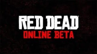 Red Dead Redemption 2 Online Beta Beginning My Story | Live Stream #1