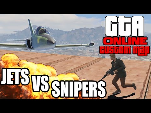 JETS VS SNIPERS ☆ GTA 5 Custom Map | GTA 5 Online | LPmitKev